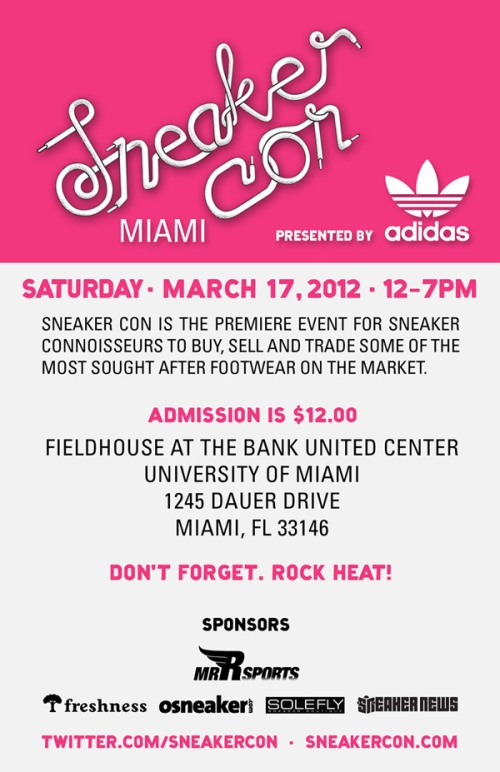 Sneaker Con Miami March 17th 2